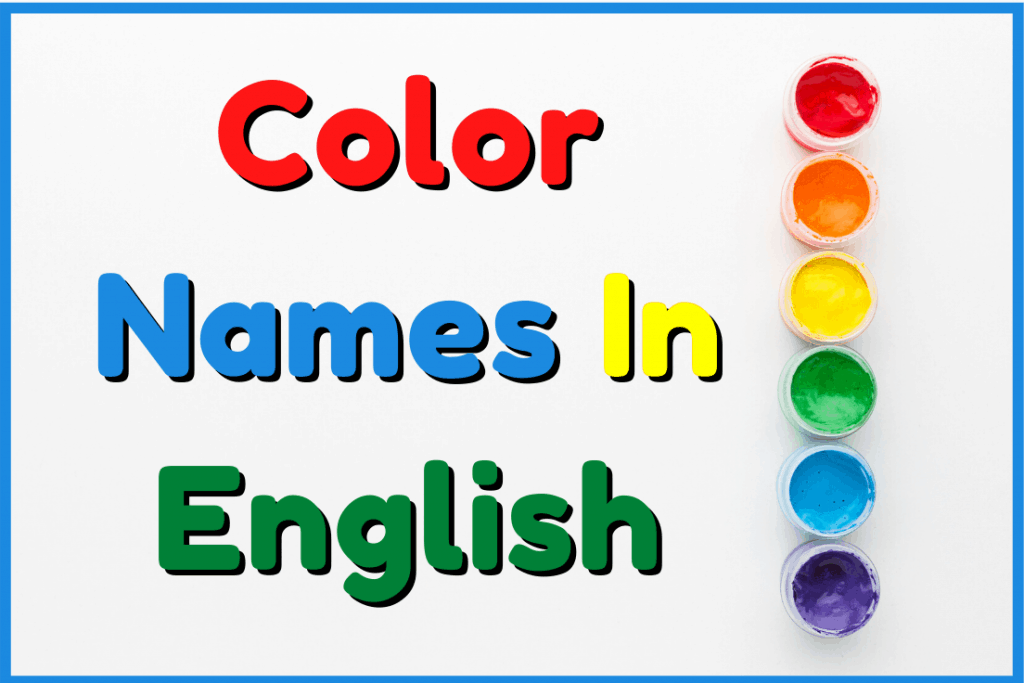 Color-Names-In-English-Vocabulary-List-1024×683